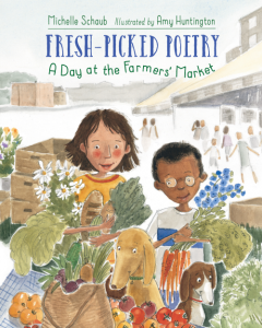 Fresh-Picked Poetry - A Day at the Farmer's Market